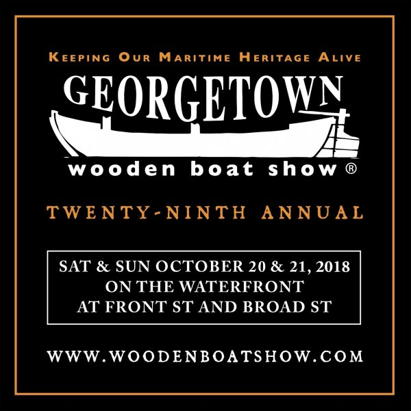 29th Annual Georgetown Wooden Boat Show Woodenboat Magazine