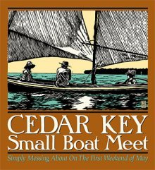 Annual Cedar Key Small Boat Meet