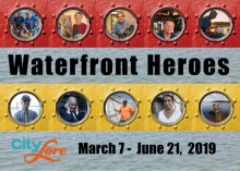 Waterfront Heroes Exhibit