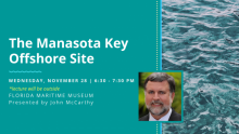 Lecture: The Manasota Key Offshore Site