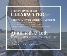 Hudson River Sloop CLEARWATER Public Sails, Deck Tours, Music
