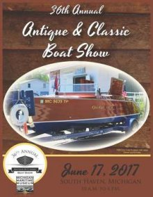 Michigan Maritime Museum 36th Classic Boat Show and Small Craft Festival