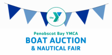 Penobscot Bay YMCA Annual Boat Auction & Nautical Fair