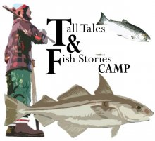 Presidents' Week: Fish Stories & Tall Tales Children's Camp.
