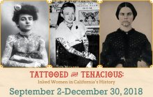 Tattooed and Tenacious: Inked Women in California History