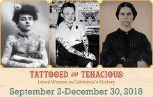 Tattooed and Tenacious: Inked Women in California History