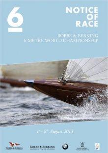 Robbe & Berking 6-Metre World Championship 2013