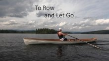 "Winter Adventure Series: ""To Row and Let Go"""