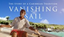 "Film: ""Vanishing Sail: The Story of a Caribbean Tradition"""