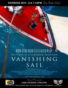 The Story of a Caribbean Tradition: Vanishing Sail.